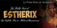 La Folle Nuit d'Estherix - Purim Party - Mercredi 23 Mars