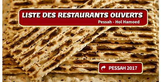 Restaurants cacher ouverts  Pessah 2017